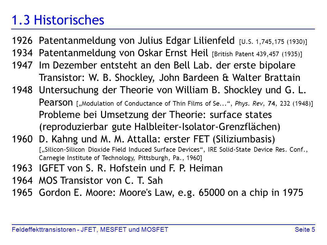 1.3 Historisches 1926 Patentanmeldung von Julius Edgar Lilienfeld [U.S. 1,745,175 (1930)]